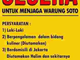 Dibutuhkan karyawan untuk menjaga warung soto