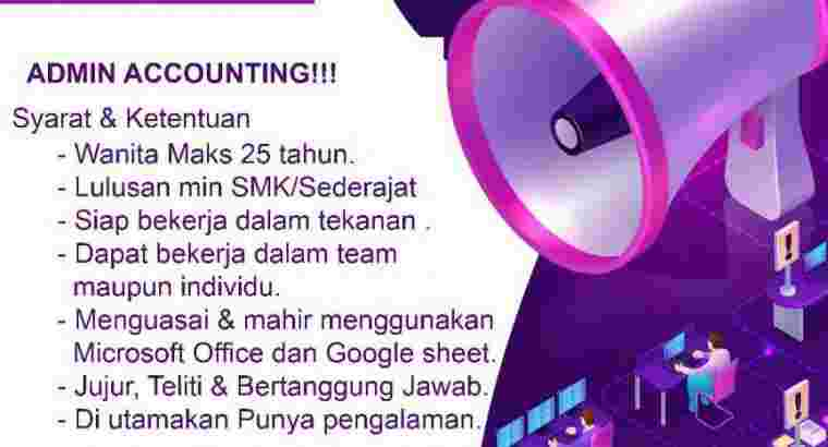 Lowongan Kerja Admin Accounting