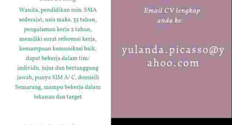 Lowongan Marketing dan Admin Penjualan Semarang