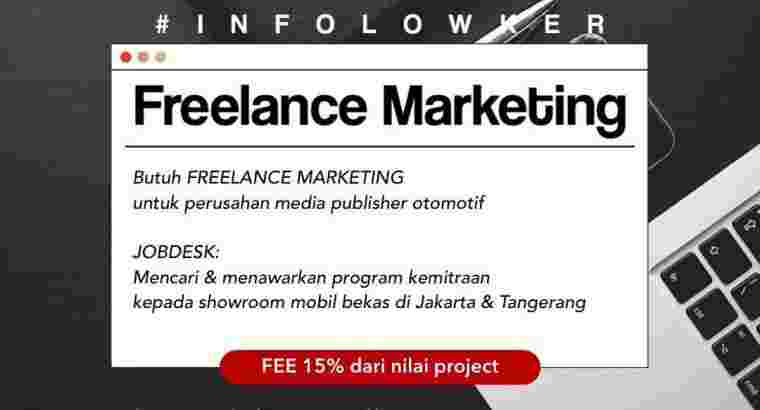 Loker Frelance Marketing utk Jakarta & Tangerang
